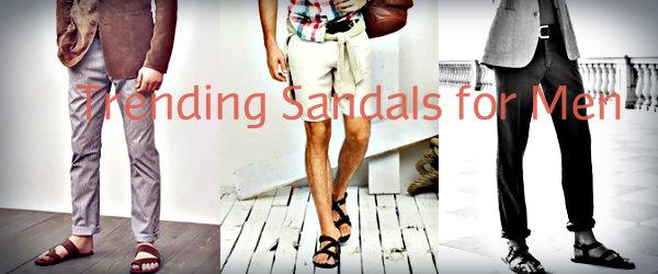 Trending Sandals for Men
